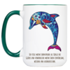 """Tasse Krafttier Delfin """"Lebensfreude teilen"""" (330, 340, 450 ml / mit od. ohne Spruch)"""